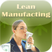 Lean Manufacturing - Secrets for Your Business